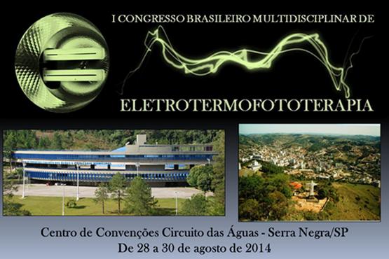 I CONGRESSO BRASILEIRO MULTIDISCIPLINAR DE ELETROTERMOFOTOTERAPIA (SERRA NEGRA - SP)